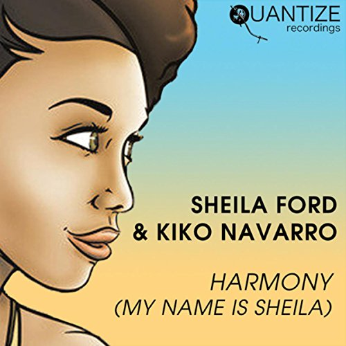 Harmony (My Name Is Sheila) (Kiko's Koko Dub)