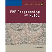 PHP Programming with MySQL by Don Gosselin (2005-12-26)