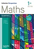 Perspectives Maths 1re Bac Pro Tertiaire (C) Livre élève - Ed. 2015