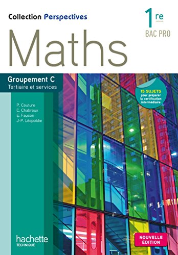 perspectives-maths-1re-bac-pro-tertiaire-c-livre-eleve-ed-2015