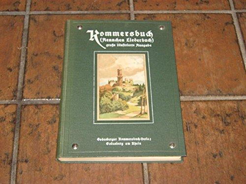Kommersbuch - große illustrierte Klavierausgabe - Sammlung von Aennchen Schumacher Godesberg -