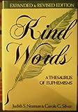 Kind Words: A Thesaurus of Euphemisms: Dictionary of Euphemisms - Judith S. Neaman, Carole G. Silver
