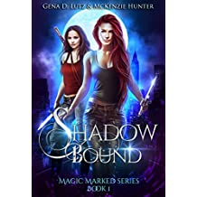 Shadow Bound (Magic Marked Book 1)
