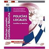 Policías Locales de Castilla-La Mancha. Test Psicotécnicos, de Personalidad y Entrevista Personal (Colección 793)