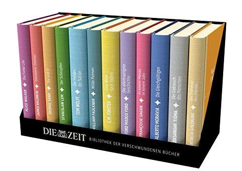 Die ZEIT Bibliothek der verschwundenen Bücher: 12 wiederentdeckte Meisterwerke großer Erzähler