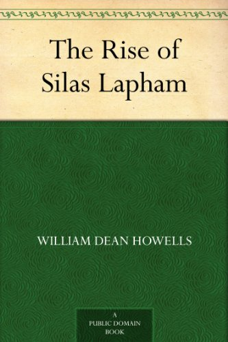 The Rise of Silas Lapham (English Edition)