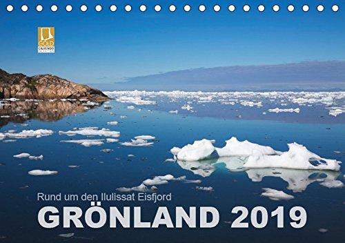 Rund um den Ilulissat Eisfjord - GRÖNLAND 2019 (Tischkalender 2019 DIN A5 quer): Karge Landschaften, bizzare Eisberge und grüne Ebenen - Natur rund um ... (Monatskalender, 14 Seiten ) (CALVENDO Orte)