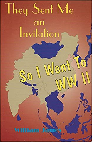 They Sent Me an Invitation So I Went to Ww II