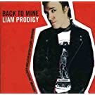 Back To Mine: Liam Prodigy