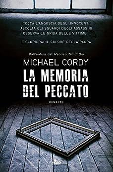 La memoria del peccato di [Cordy, Michael]