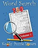 Word Search, Volume 1: 150 Fun Word Search Puzzles