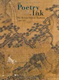 The Poetry of Ink: The Korean Literati Tradition 1392-1910