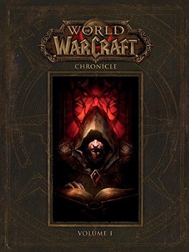 World of Warcraft: Chronicle Vol...
