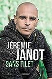 Jeremie Janot - Sans filet
