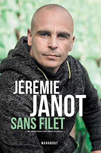 Jeremie Janot : Sans filet par  Jeremie Janot, Julien Gourbeyre