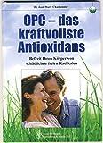 OPC Traubenkernextrakt Buch kaufen: OPC, das kraftvollste Antioxidans, Buch von Jean-Marie Charbonnier, 2005, kaufen!