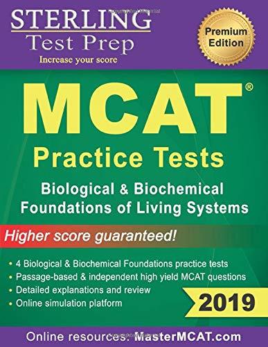 Sterling Test Prep MCAT Practice Tests: Biological & Biochemical Foundations of Living Systems (Princeton Mcat Prep)