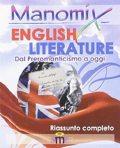 Manomix. English literature (dal preromanticismo ad oggi). Riassunto completo in inglese. Ediz. illustrata: 104