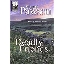 Deadly Friends (Detective Inspector Charlie Priest Mysteries)