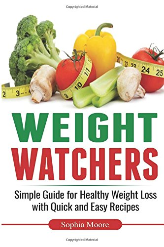 weight-watchers-simple-guide-for-healthy-weight-loss-with-quick-and-easy-recipes