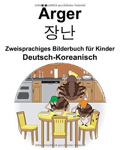 Deutsch-Koreanisch Ärger/장난 Zweisprachiges Bilderbuch für Kinder