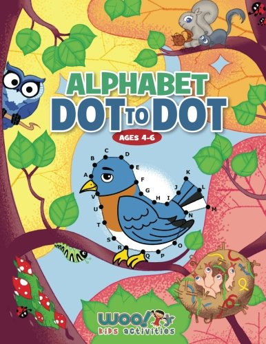Alphabet Dot to Dot Ages 4-6: Reproducible Worksheets for Preschool and Kindergarden Children