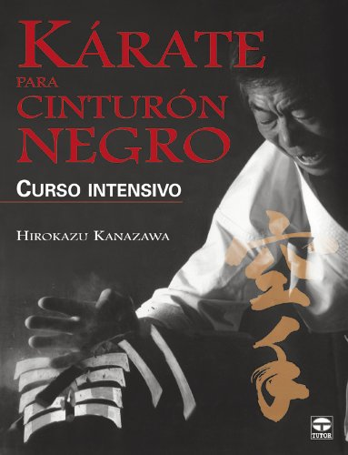 Kárate : cinturón negro por Hirokazu Kanazawa