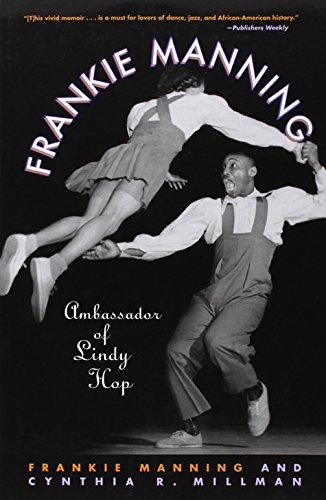 Frankie Manning: Ambassador of Lindy Hop por Frankie Manning