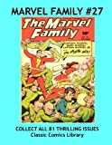 Marvel Family Comics Single Issue #27: Best Quality Reprints Available!: Highest Quality Reprints Available From World's Largest Classic Comics Reprint Library