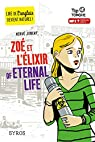 Zoé et l'Élixir of Eternal Life par Jubert