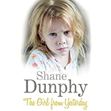 The Girl From Yesterday by Shane Dunphy (2014-02-20)