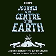 Journey to the Centre of the Earth: BBC Radio 4 full-cast dramatisation
