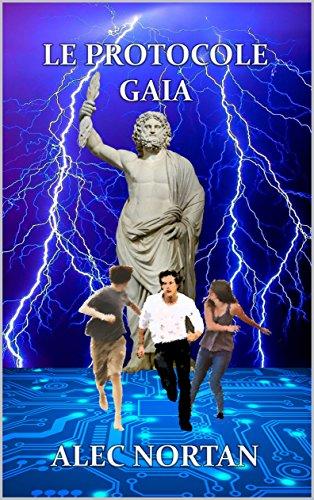 Le Protocole Gaia (French Edition)