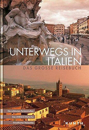 Preisvergleich Produktbild Unterwegs in Italien: Das große Reisebuch