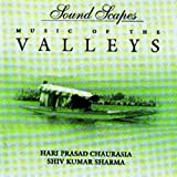 #5: Music Of the Valleys (Soundscape/Indian Classical Music/Indian Music/Foreign Music/Cd/Compilation)