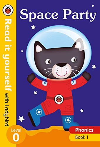 1 Early Readers Level (Space Party – Read it yourself with Ladybird Level 0)