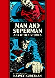 Man and Superman and Other Stories: The Ec Comics Library
