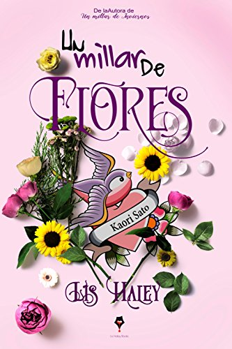 Un Millar de Flores por Lis Haley