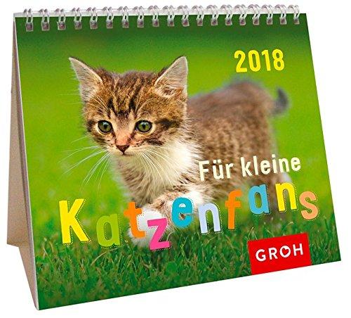 Für kleine Katzenfans 2018: Mini-Monatskalender (Welpen-kalender-kleine)