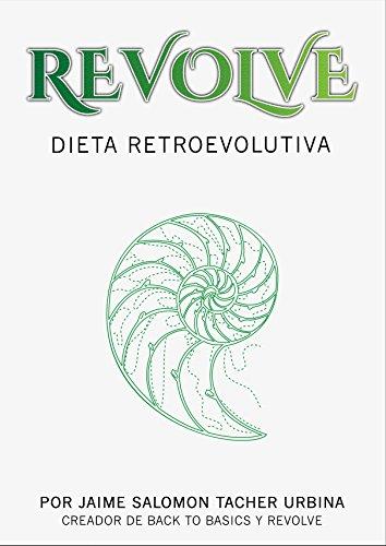REVOLVE-Dieta-Retroevolutiva-Toxemia-Combinacin-de-Alimentos-Ayuno-Intermitente-Revolve-Estilo-de-vida-Hack-your-life