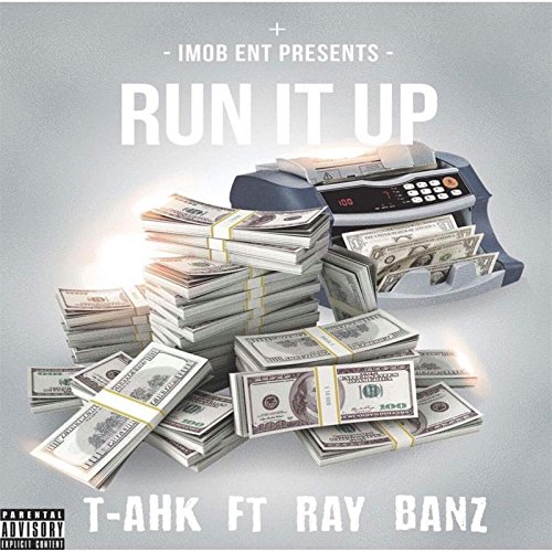 Run It Up [Explicit]