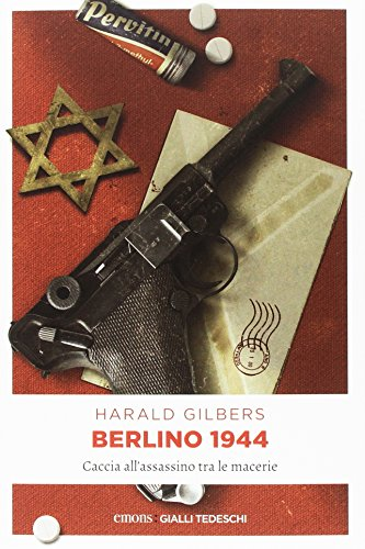 Berlino 1944. Caccia all'assassino tra le macerie