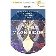 Le Parchemin Magnifique (12) : Le cou: Une exploration du symbolisme du corps human