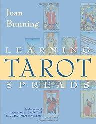 Learning Tarot Spreads by Joan Bunning (2007-02-01)