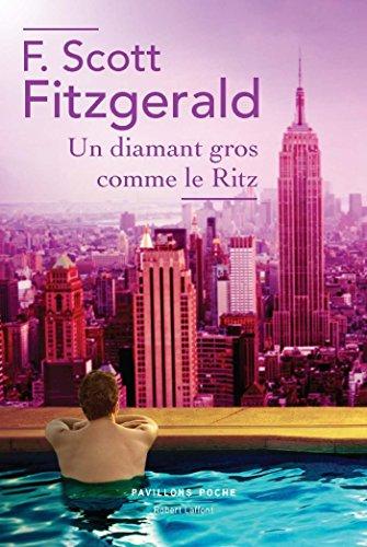 Un diamant gros comme le Ritz (Bibliothèque Pavillons) par Francis Scott FITZGERALD