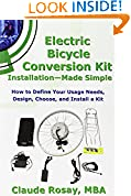 #10: Electric Bicycle Conversion Kit Installation - Made Simple (How to Design, Choose, Install and Use an E-Bike Kit)