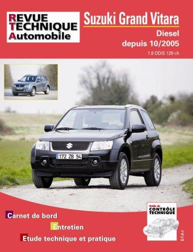 Revue Technique B717.5 Suzuki Grand Vitara Dies.(Depuis 10/2005)
