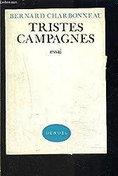 Tristes campagnes