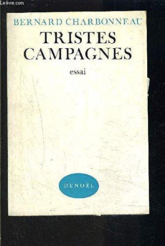 Tristes campagnes par B. Charbonneau