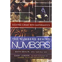 The Numbers Behind NUMB3RS: Solving Crime with Mathematics